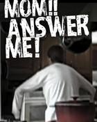 mom! answer me! - greatest freakout ever wafflepwn