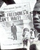 malcolmx freedom cant wait.jpg