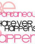 WHATEVER HAPPENS HAPPENS wallpaper 1
