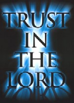 Free Trust In The Lord phone wallpaper by lovfrnd