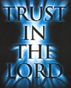 Trust In The Lord wallpaper 1