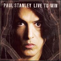 Free Paul Stanley - Live To Win.jpg phone wallpaper by mkt1977xx