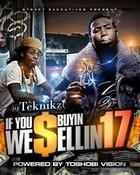 If You Buyin We Sellin