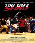 You Got Served .jpg
