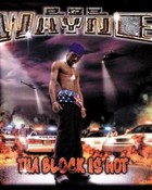 Lil Wayne Tha Block Is Hot