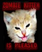 ZombieKitten Is Pleased