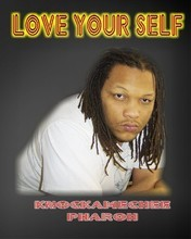 Free Knockamechee Pharoh Love Your Self 2 4.jpg phone wallpaper by knockamecheepharoh