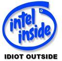 Free Intel Idiot.jpg phone wallpaper by teammojo