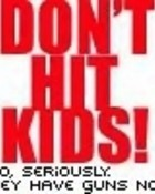 dont hit kids.jpg