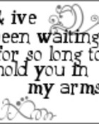 in my arms...
