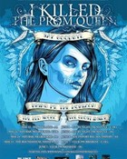 573223_thumbnail_280_I_Killed_The_Prom_Queen_I_Killed_The_Prom_Queen_s_Say_Goodbye_Tour.jpg