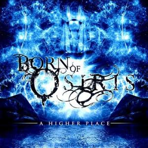 Free Born Of Osiris-A Higher Place.jpg phone wallpaper by andrewneufeld5519
