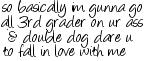 Free double.dog.dare.jpg phone wallpaper by ashleymarie25