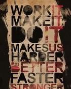 Do It harder better faster stronger draft punk