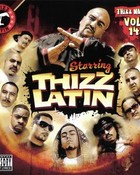 MAC DRE PRESENTS - THIZZ NATION VOL.14 (STARRING THIZZ LATIN).jpg