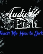 Audio_Push-Teach_Me_How_To_Jerk.jpg wallpaper 1