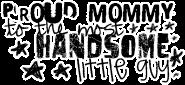 Free proud mommy.jpg phone wallpaper by irockhisworld