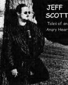 Jeff Scott- Tales/Angry Heart order now! $5.99