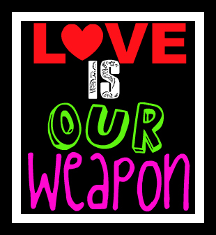 Free Love Is Our Weapon.jpg phone wallpaper by missbipolarbears
