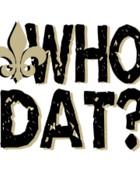 WHO DAT!???.jpg