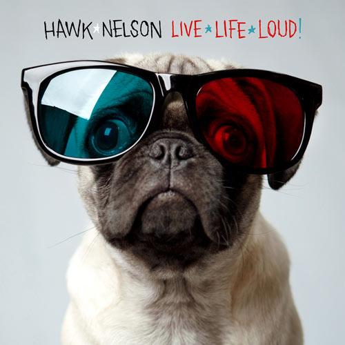 Free hawk_nelson-live_life_loud.jpg phone wallpaper by tsdspyj