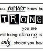 Never Know How Strong.jpg