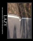 lazy-road-demotivational-poster.jpg