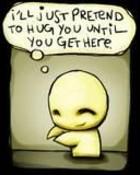 pretend to hug u