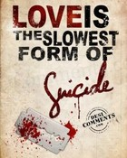 Love Is Suicide