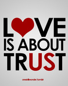 love is about trust.jpg