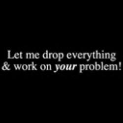 Free Ur problem.jpg phone wallpaper by whytchocolate30