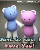 dont be sad wallpaper 1