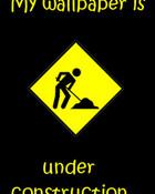 Under construction wallpaper 1