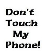 Dont Touch My Phone.jpg wallpaper 1