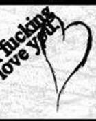 i fucking love you.jpg