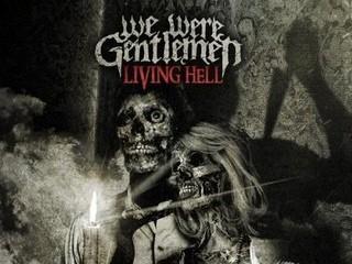 Free We-Were-Gentlemen-Living-Hell.jpg phone wallpaper by lovekills101