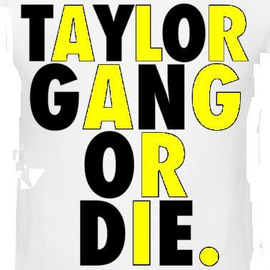 Free taylor gang.JPG phone wallpaper by izayadantejohnson