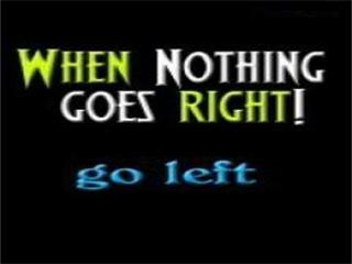Free GO LEFT 320x240.jpg phone wallpaper by ihaventaclue