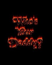 Free Whos Your Daddy.jpeg phone wallpaper by contractplumber
