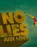 Free No lies just love phone wallpaper by srinas77