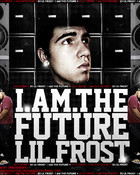 Lil Frost-I Am The Future wallpaper 1