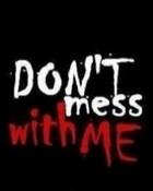 Don't Mess.jpg