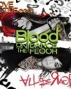 BLOOD ON THE DANCE FLOOR ALL THE RAGE