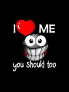 Free i love me you should too.jpg phone wallpaper by 1980mercurytruck