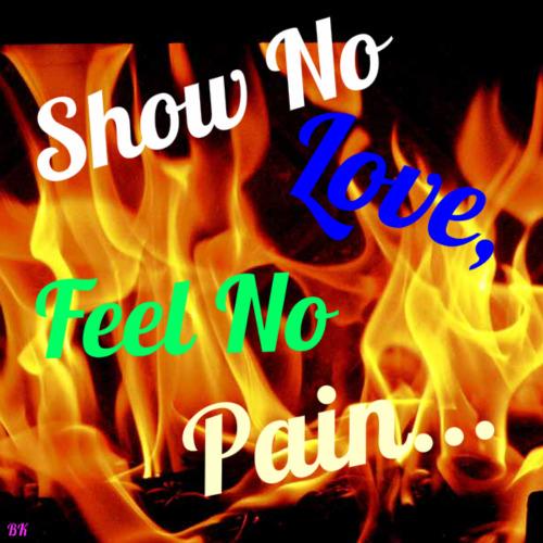 Free show no love feel no pain phone wallpaper by faithamarie