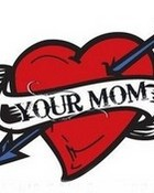 Your Mom