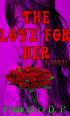 Free The Love For Her a novel book phone wallpaper by marlino