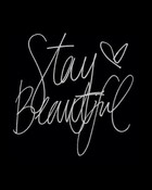 Stay beautifull.jpg