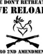 We Dont Retreat, We Reload!