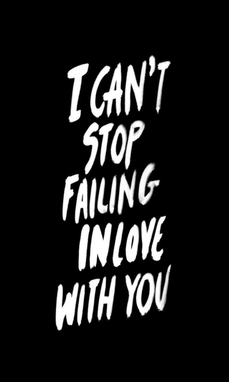 Free Stop Failing.jpg phone wallpaper by twifranny